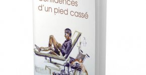 Sortie littéraire : «Confidences d'un pied cassé»